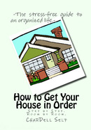 How to Get Your House in Order